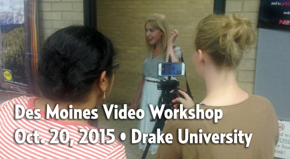 Des Moines Video Workshop