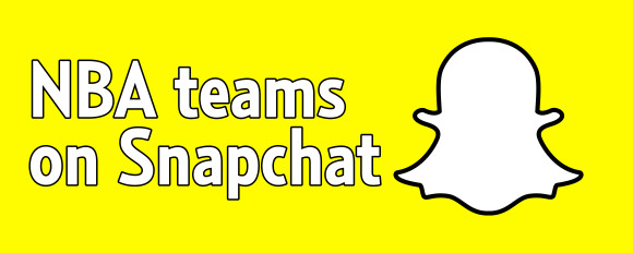 NBA teams on Snapchat