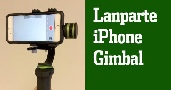 lanparte smartphone gimbal